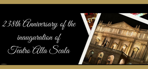 238th Anniversary of the inauguration of Teatro Alla Scala